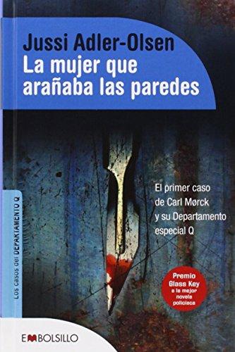 9788416087105: La mujer que arañaba las paredes - Select: El primer caso de Carl Mørck y su Departamento especial Q. (EMBOLSILLO)