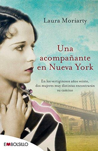9788416087129: Una acompañante en Nueva York: En los vertiginosos años veinte, dos mujeres muy distintas encontrarán su camino