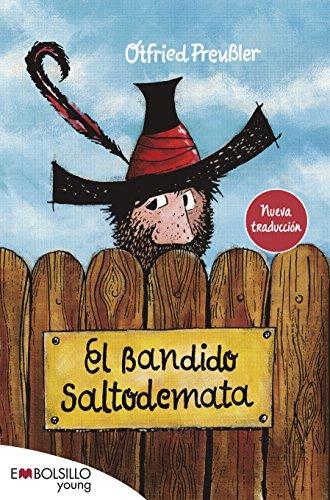 9788416087556: El bandido Saltodemata (EMBOLSILLO)