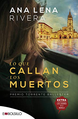 9788416087976: Lo que callan los muertos: Una novela de misterio ambientada en Oviedo y protagonizada por una investigadora de fraudes (EMBOLSILLO)
