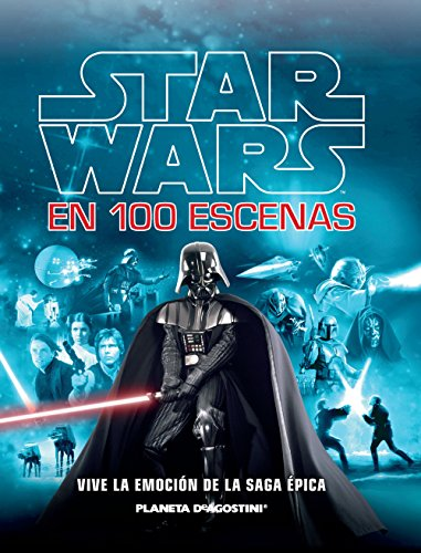 Star Wars. 100 Escenas