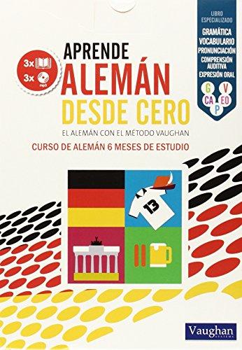 9788416094479: APRENDE ALEMÁN DESDE CERO: EL ALEMÁN CON EL MÉTODO VAUGHAN