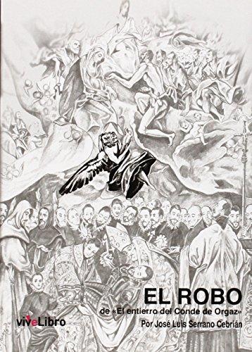"""EL robo del """"El entierro del Conde: Serrano Cebrián, José"""