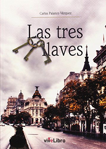 Las tres llaves: Carlos Palanco Vázquez