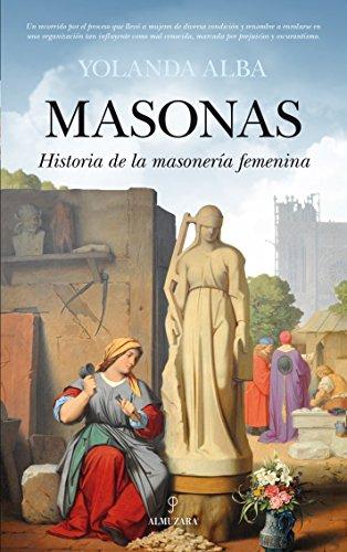 9788416100101: Masonas. Historia de la masonería femenina