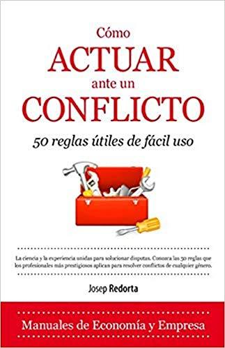 9788416100385: C�mo Actuar Ante Un Conflicto