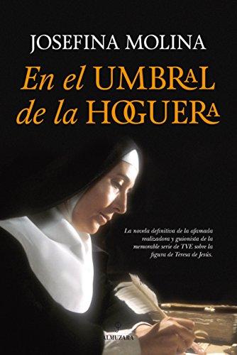 9788416100941: En el umbral de la Hoguera (Novela histórica)