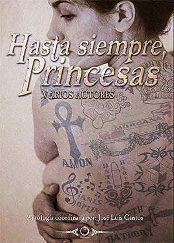 Hasta siempre, princesas: Cantos Martínez, José