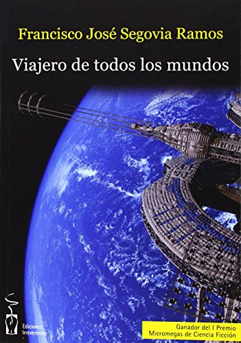 VIAJERO DE TODOS LOS MUNDOS: SEGOVIA RAMOS, FRANCISCO