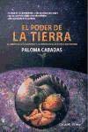 9788416107131: PODER DE LA TIERRA, EL