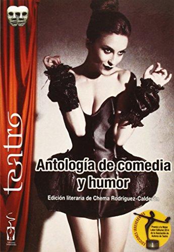 ANTOLOGIA DE COMEDIA Y HUMOR: RODRIGUEZ-CALDERON, CHEMA