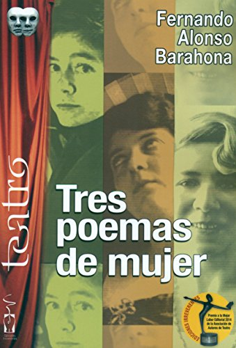 9788416107612: Tres poemas de mujer (Teatro)