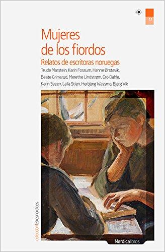 9788416112814: Mujeres de los fiordos : relatos de escritoras noruegas