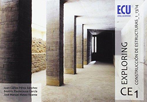 Exploring CE 1 : construcción de estructuras: José Manuel Mateo