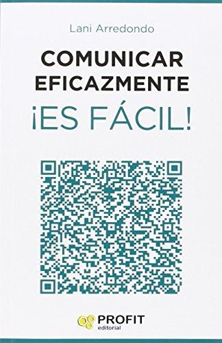 9788416115563: COMUNICAR EFICAZMENTE ES FACIL !