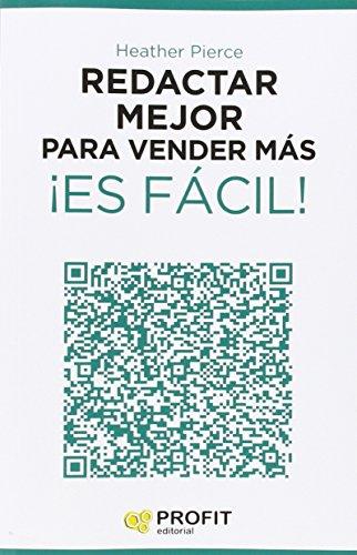 9788416115587: Redactar mejor para vender m�s �Es f�cil!