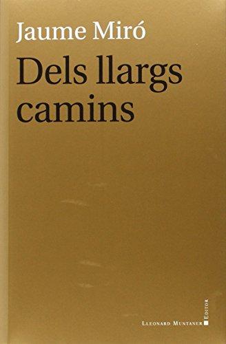 Dels Llargs Camins: Miró Adrover, Jaume