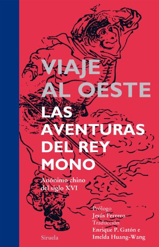 9788416120000: Viaje al oeste / Journey to the West: Las aventuras del rey mono / The Adventures of Monkey King (Spanish Edition)