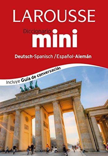 9788416124367: Larousse diccionario mini Español-Alemán / Deutsh-Spanisch Mini Dictionary (Spanish and German Edition)