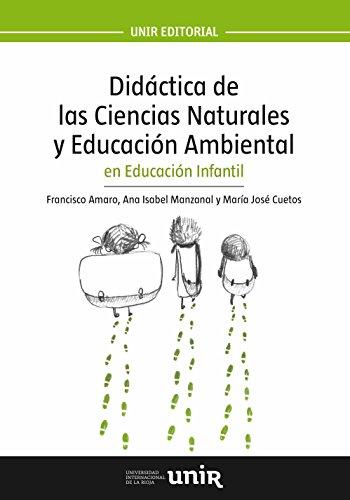 9788416125913: Didáctica de las Ciencias Naturales y Educación Ambiental en Educación Infantil (UNIR Manuales)