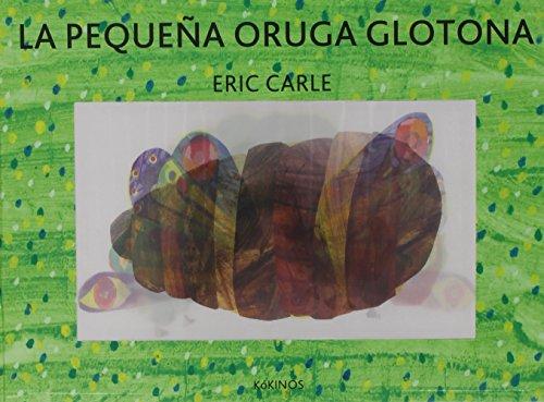 9788416126026: la pequeña oruga glotona edición especial