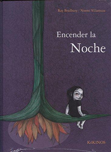 9788416126156: Encender la noche (Spanish Edition)