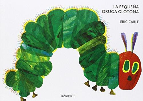 9788416126347: La pequeña oruga glotona cartoné mediana (Spanish Edition)