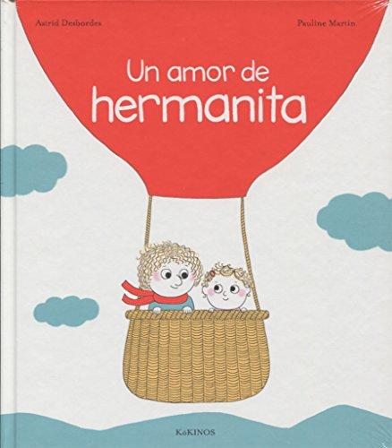 UN AMOR DE HERMANITA,: Desbordes, Astrid