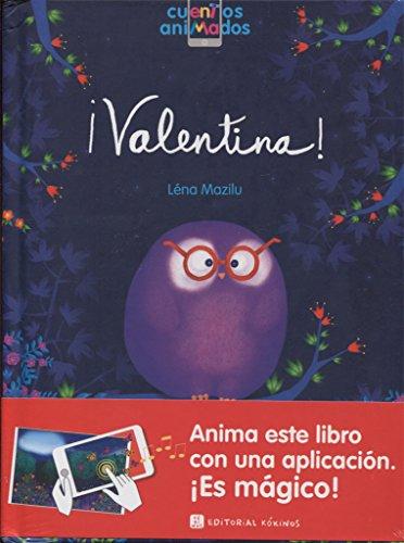 9788416126781: ¡Valentina!