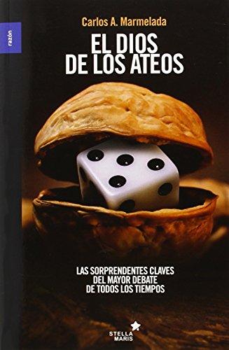 9788416128204: LOS DIOS DE LOS ATEOS - STELLA MARIS