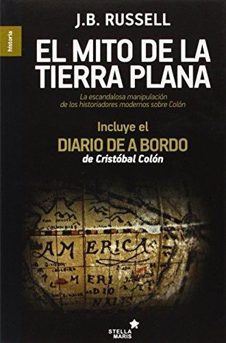 9788416128242: El Mito De La Tierra Plana (Historia)