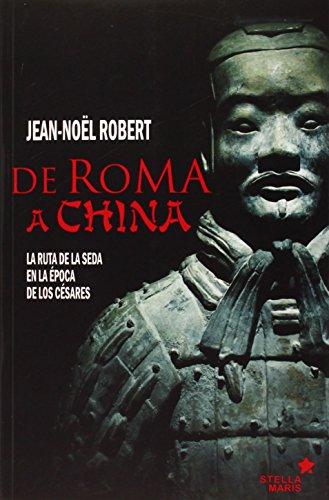 9788416128303: De Roma A China (Historia)