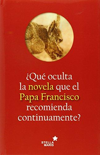 9788416128938: QUE OCULTA NOVELA PAPA FRANCISCO RECOMIENDA SEÃ'OR DEL MUNDO