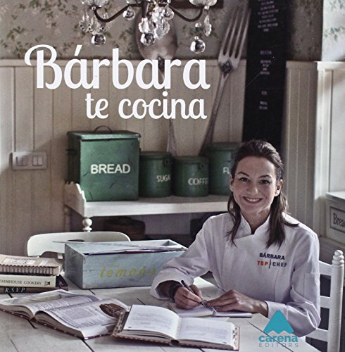 Bárbara te cocina: Amoros, Bárbara