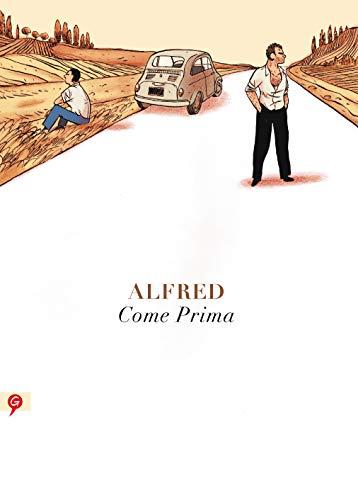 Come prima (Spanish Edition): Alfred