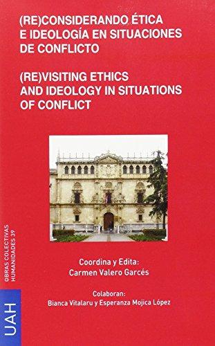 9788416133086: Re-considerando +tica e ideolog¦a en situaciones de conflicto = Re-visiting ethics and ideology in situations of conflict