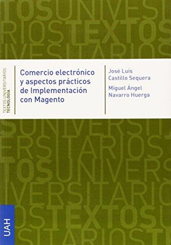 9788416133550: Comercio electrónico y aspectos prácticos de implementación con Magento