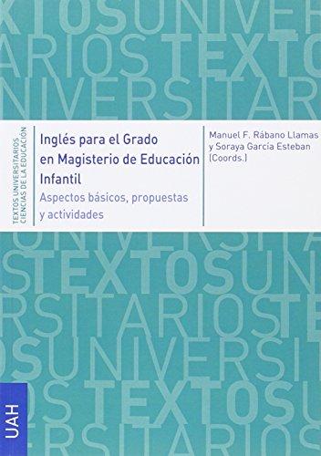 9788416133710: Inglés para el Grado en Magisterio de Educación Infantil: Aspectos básicos, propuestas y actividades (Textos Universitarios Ciencias de la Educación)