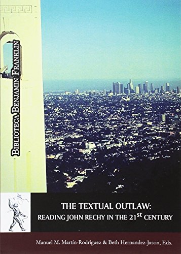 THE TEXTUAL OUTLAW: MARTÍN-RODRIGUEZ, MANUEL M