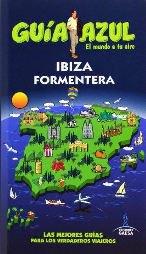 9788416137060: Ibiza y Formentera (GUÍA AZUL)