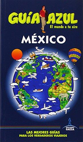 9788416137084: Guía Azul. México (Guias Azules)