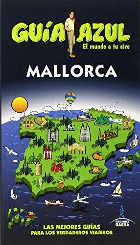 9788416137480: Mallorca: MALLORCA GUÍA AZUL