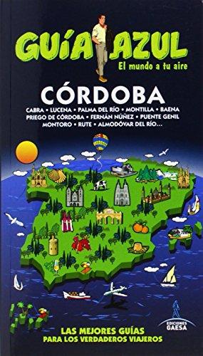9788416137497: Córdoba: CÓRDOBA GUÍA AZUL