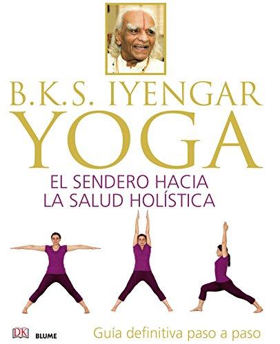 9788416138609: Yoga: El sendero hacia la salud holística