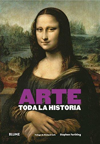 9788416138616: Arte. Toda La Historia