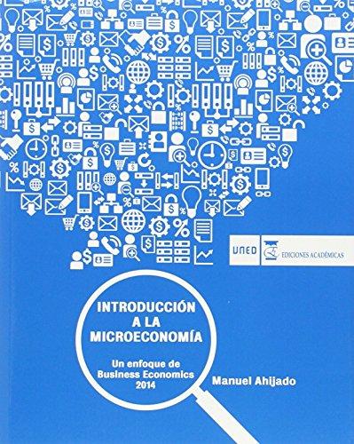 9788416140053: INTRODUCCIÓN A LA MICROECONOMÍA.UN ENFOQUE DE BUSINESS ECONOMICS