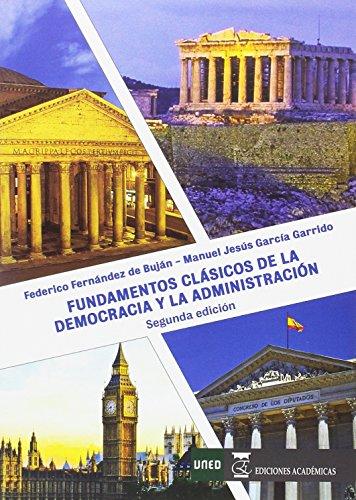 9788416140190: FUNDAMENTOS CLÁSICOS DE LA DEMOCRACIA Y LA ADMINISTRACIÓN