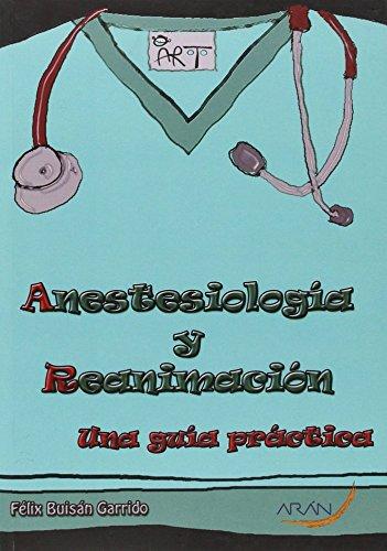9788416141005: ANESTESIOLOGIA Y REANIMACION UNA GUIA PRACTICA