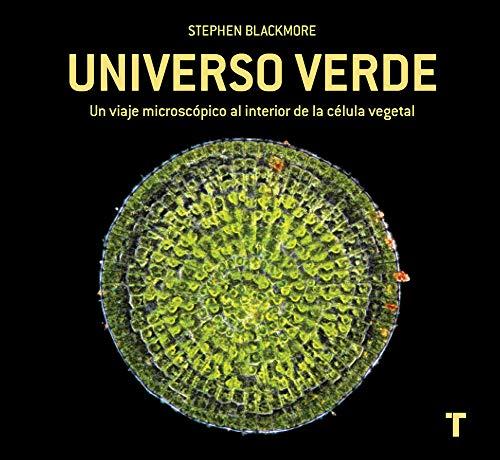 9788416142514: Universo verde: Un viaje microscópico al interior de la célula vegetal