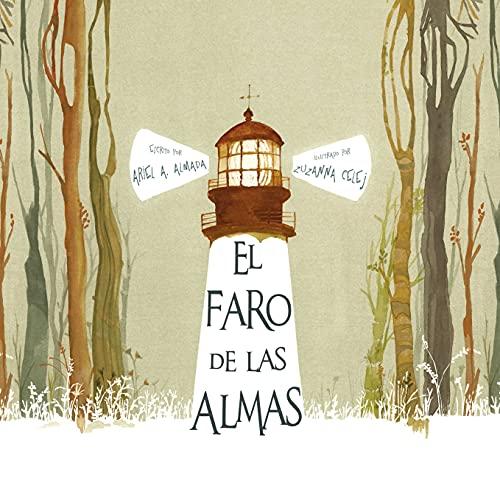 El faro de las almas (Spanish Edition): Almada, Ariel Andrés